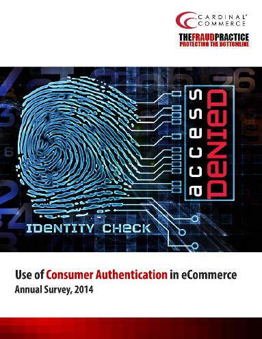 Consumer Authentication in eCommerce Annual Survey