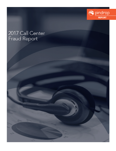 2017 Call Center Fraud Report