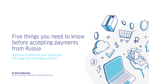 Five Things You Need to Know Before Accepting Payments from Russia