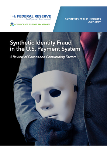 Synthetic Identity Fraud in the U.S. Payment System