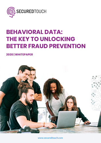 Behavioral Data: The Key to Unlocking Better Fraud Detection